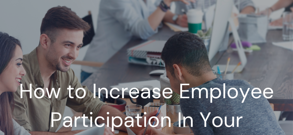 How to Increase Employee Participation in Your Retirement Plan