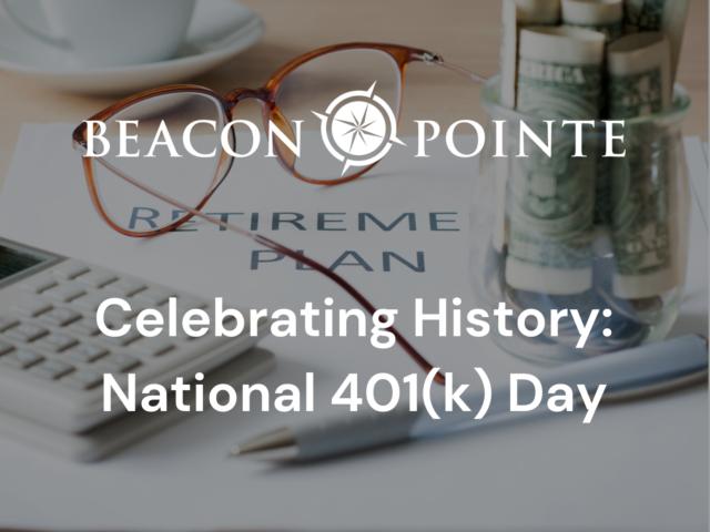 Celebrating History: National 401(k) Day