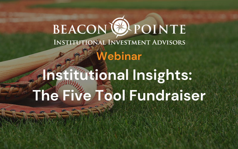 Institutional Insights - The Five Tool Fundraiser